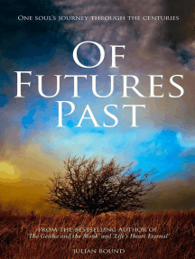 Of Futures Past: Novels by Julian Bound, #5