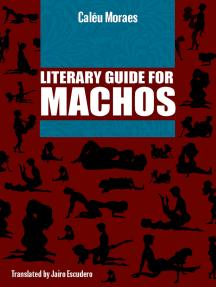 Literary Guide For Machos