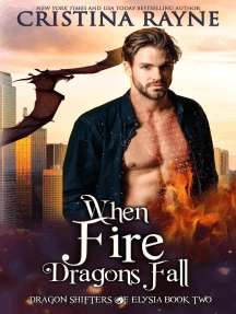 When Fire Dragons Fall: Dragon Shifters of Elysia, #2
