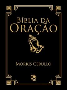 Bíblia da Oração: Uma ferramenta fundamental para a edificação espiritual