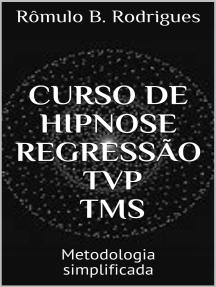 Curso de Hipnose, Regressão, TVP