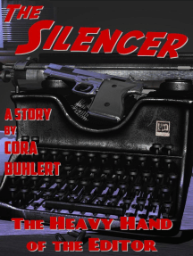 The Heavy Hand of the Editor: The Silencer, #11