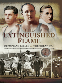 The Extinguished Flame: Olympians Killed in The Great War