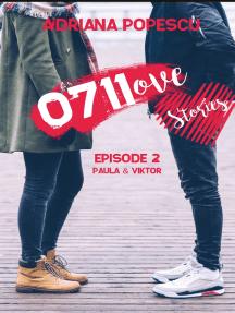 0711ove Stories - Paula & Viktor: Episode 2