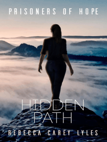 Hidden Path: Prisoners of Hope, #3