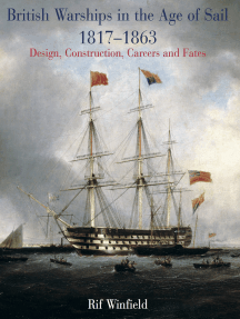 British Warships in the Age of Sail, 1817–1863: Design, Construction, Careers and Fates