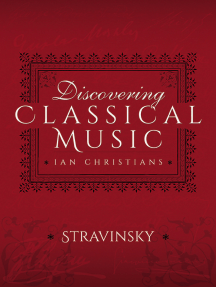 Discovering Classical Music: Stravinsky
