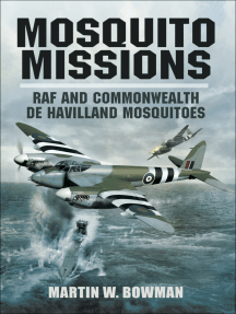 Mosquito Missions: RAF and Commonwealth de Havilland Mosquitoes