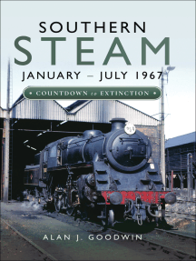 Southern Steam: January–July 1967: Countdown to Extinction