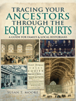 Tracing Your Ancestors Through the Equity Courts: A Guide for Family & Local Historians
