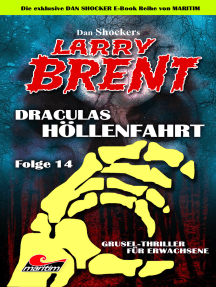 Dan Shocker's LARRY BRENT 14: Draculas Höllenfahrt (Teil 2 von 2)