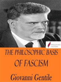 The Philosophic Basis of Fascism