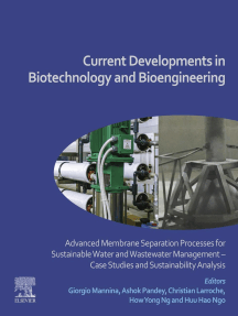Current Developments in Biotechnology and Bioengineering: Advanced Membrane Separation Processes for Sustainable Water and Wastewater Management - Case Studies and Sustainability Analysis
