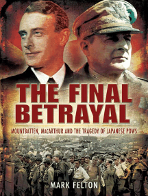 The Final Betrayal: MacArthur and the Tragedy of Japanese POWs