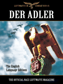 Der Adler: The Official Nazi Luftwaffe Magazine: The English Language Editions