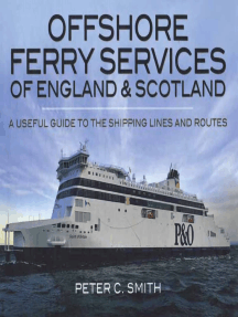 Offshore Ferry Services of England & Scotland: A Useful Guide to the Shipping Lines and Routes