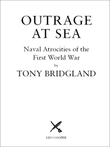 Outrage at Sea: Naval Atrocities of the First World War