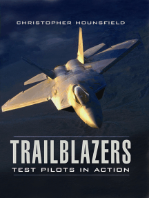 Trailblazers: Test Pilots in Action