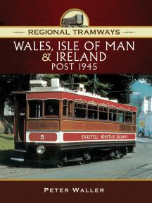 Wales, Isle of Man & Ireland, Post 1945