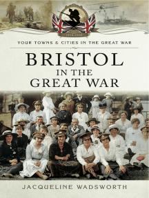 Bristol in the Great War