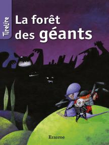 La forêt des géants: une histoire pour les enfants de 8 à 10 ans