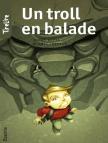 Un troll en balade: Une histoire pour les enfants de 8 à 10 ans