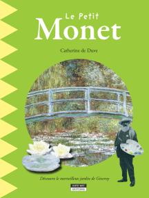 Le petit Monet: Un livre d'art amusant et ludique pour toute la famille !