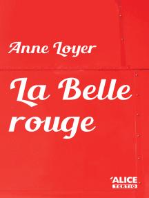 La Belle rouge: Roman jeunesse 10 ans et +