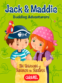 The Treasure of Terence the Terrible: Jack & Maddie [Picture book for children]