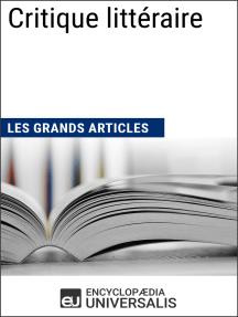 Critique littéraire: Les Grands Articles d'Universalis