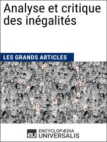 Analyse et critique des inégalités: Les Grands Articles d'Universalis