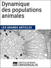 Dynamique des populations animales: Les Grands Articles d'Universalis
