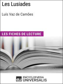Les Lusiades de Luís Vaz de Camões: Les Fiches de lecture d'Universalis