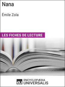 Nana d'Émile Zola: Les Fiches de lecture d'Universalis