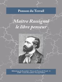Maître Rossignol le libre penseur: Crimes à la campagne