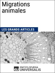 Migrations animales: Les Grands Articles d'Universalis