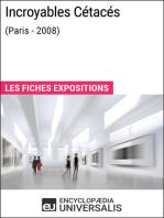 Incroyables Cétacés (Paris - 2008): Les Fiches Exposition d'Universalis