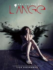 Dans les pas de l'ange: Romance fantasy