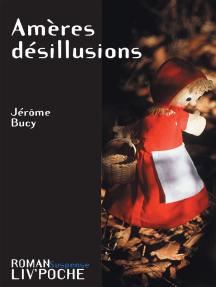Amères désillusions: Une quête identitaire passionnante