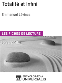 Totalité et Infini d'Emmanuel Lévinas: Les Fiches de lecture d'Universalis