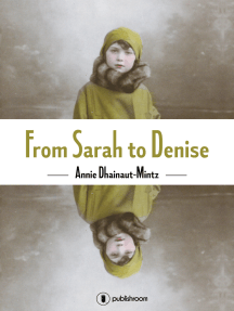 From Sarah to Denise: The Holocaust Through the Eyes of a Little Girl