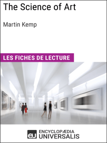 The Science of Art de Martin Kemp: Les Fiches de lecture d'Universalis