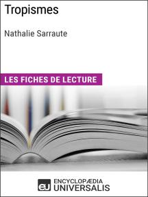 Tropismes de Nathalie Sarraute: Les Fiches de lecture d'Universalis