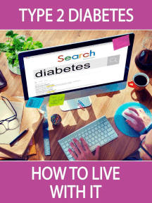Type 2 Diabetes: How to Live with It