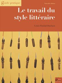 Le travail du style littéraire: Du scénario au manuscrit achevé