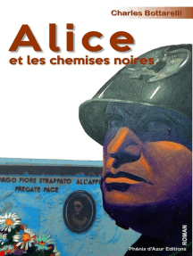 Alice et les chemises noires: Biographie fictionnelle