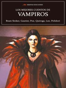 Los mejores cuentos de Vampiros: Leyendas de vampiros