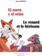 El zorro y el erizo / Le renard et le hérisson