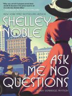 Ask Me No Questions