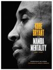 Книга, The Mamba Mentality: How I Play - Читайте книгу бесплатно онлайн в течение пробного периода.
